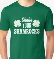 Shake Your Shamrocks Unisex T-Shirt