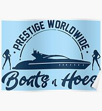 Prestige Worldwide Boats and Hoes Poster