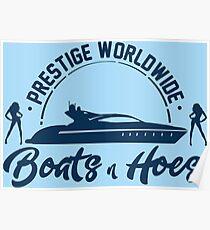 Prestige Worldwide Boote und Hacken Poster