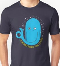 You're A-OK! Unisex T-Shirt