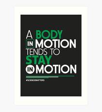 März für Wissenschaft T-Shirt: Ein Körper in Bewegung Kunstdruck