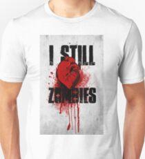 I Still (Heart) Zombies T-Shirt