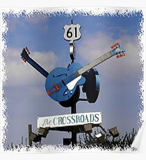 "The ""CROSSROADS"" CLARKSDALE, MISSISSIPPI Poster"