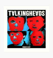 Remain in Talking heads Art Print