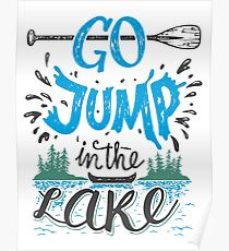Go jump in the lake Poster