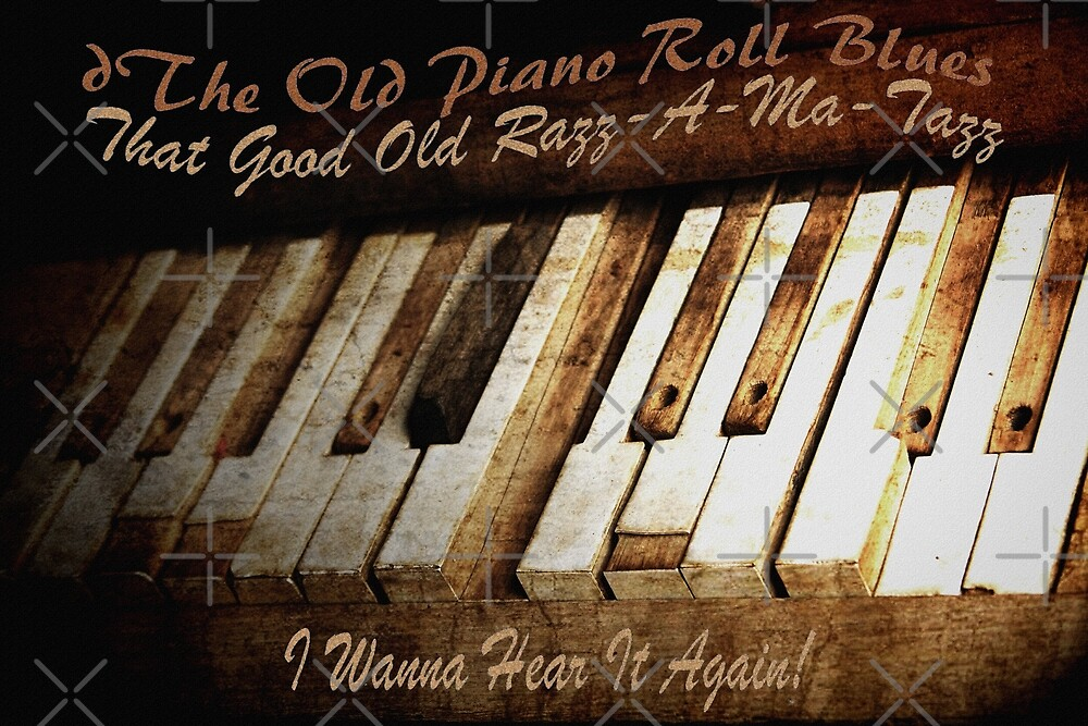 The Old Piano Roll Blues by CarolM