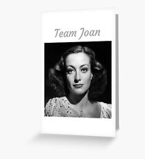 Team Joan Crawford Forever! Greeting Card