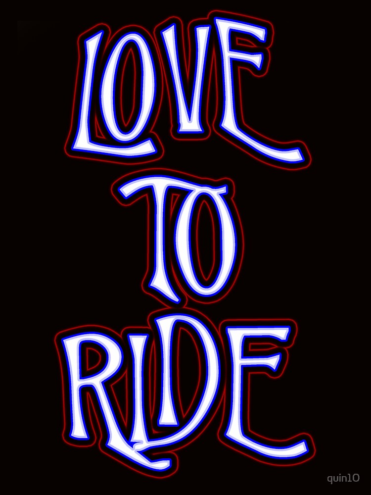 Love to Ride by quin10