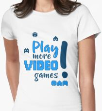 Play more video games! T-Shirt
