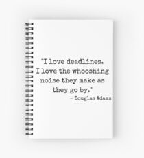 'Deadlines' Douglas Adams Quote Spiral Notebook