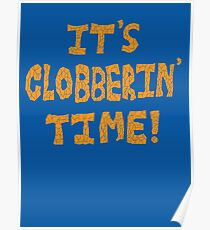 It's Clobberin' Time! Poster
