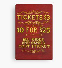 Amusement - Tickets 3 Dollars Canvas Print
