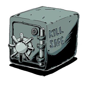 KILL SAFE by cicadahaus
