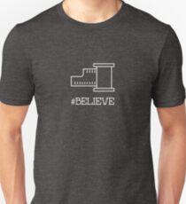 #believe Unisex T-Shirt