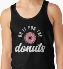 Do It For The Donuts Men's Tank Top