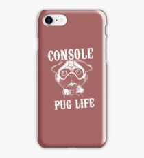 Console Pug Life iPhone Case/Skin