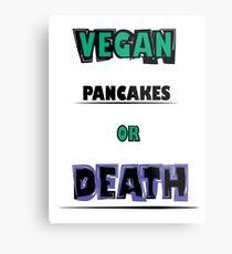 For vegans... Metal Print