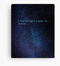 star wars in a galaxy far far away Canvas Print
