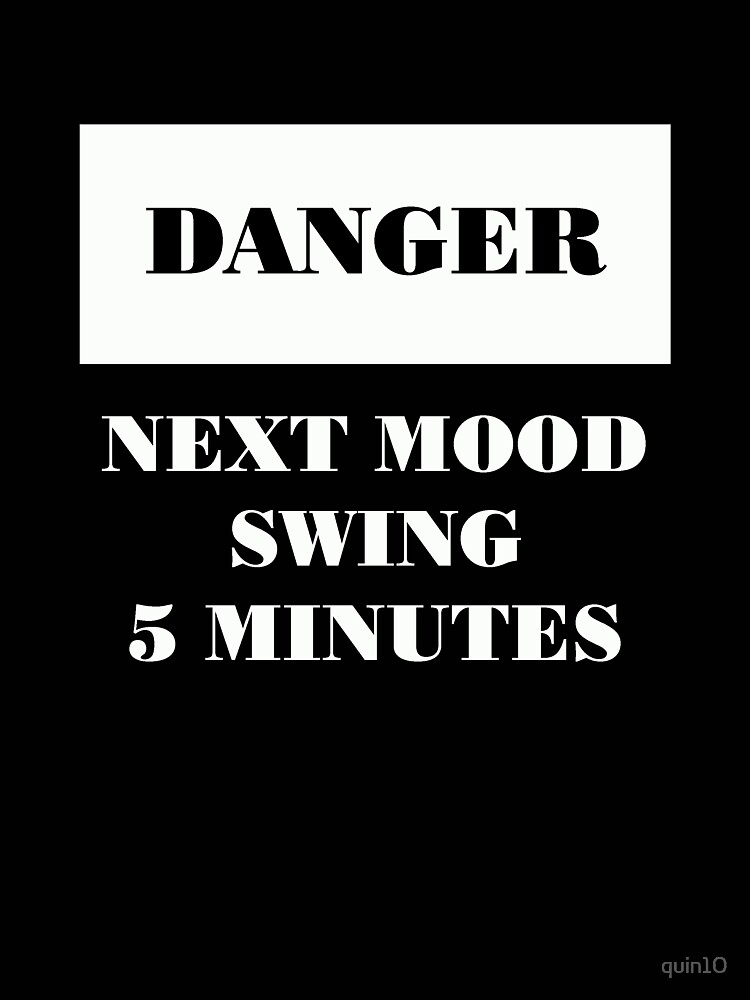 Danger Mood Swing by quin10
