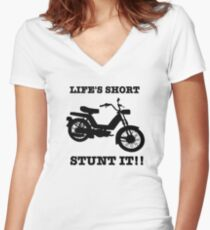 Life's Short. Stunt it! Women's Fitted V-Neck T-Shirt