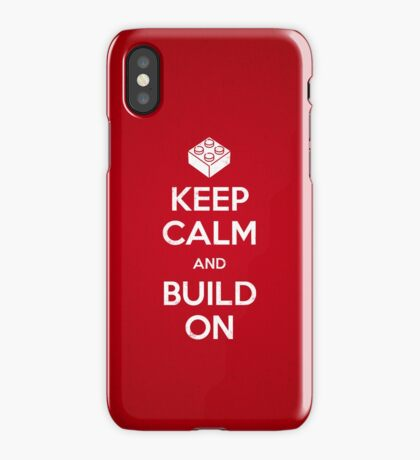 Keep Calm and Build On iPhone Case