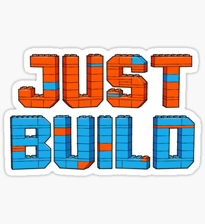 Just Build Sticker