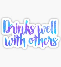 drinks well with others alcohol college  Sticker