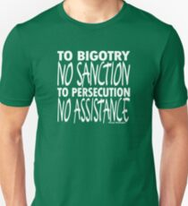 To Bigotry No Sanction Unisex T-Shirt