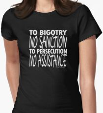 To Bigotry No Sanction Womens Fitted T-Shirt