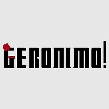 Geronimo! by RaphiS