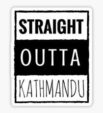straight outta kathmandu Sticker