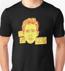 "Dennis - ""I Am God"" Unisex T-Shirt"