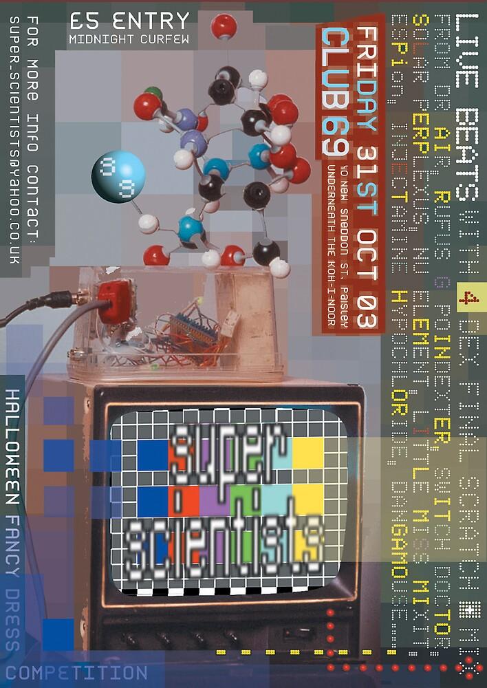 Super Scientists Flyer31/10/2003 by santakaoss