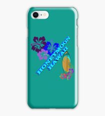Honeymoon in Hawaii  iPhone Case/Skin