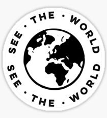 SEE THE WORLD Sticker