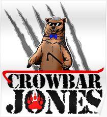 Crowbar Jones Poster
