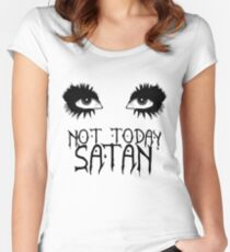 Not Today Satan - Bianca Del Rio Women's Fitted Scoop T-Shirt