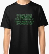 I'd Choose You (Slytherin Colours) Classic T-Shirt