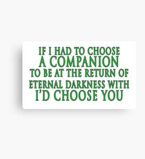 I'd Choose You (Slytherin Colours) Canvas Print