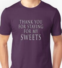 Thank You for Staying Unisex T-Shirt