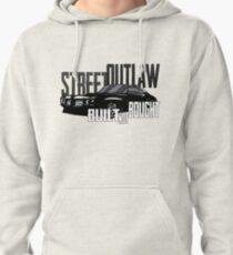 Street outlaw built not bought Pullover Hoodie