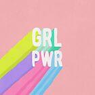 GRL PWR x Pink by frankieprintco