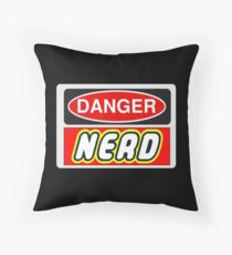 Danger Nerd Sign Throw Pillow