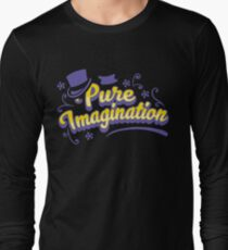 Pure Imagination - Willy Wonka Long Sleeve T-Shirt