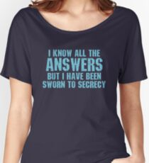 All the Answers Women's Relaxed Fit T-Shirt
