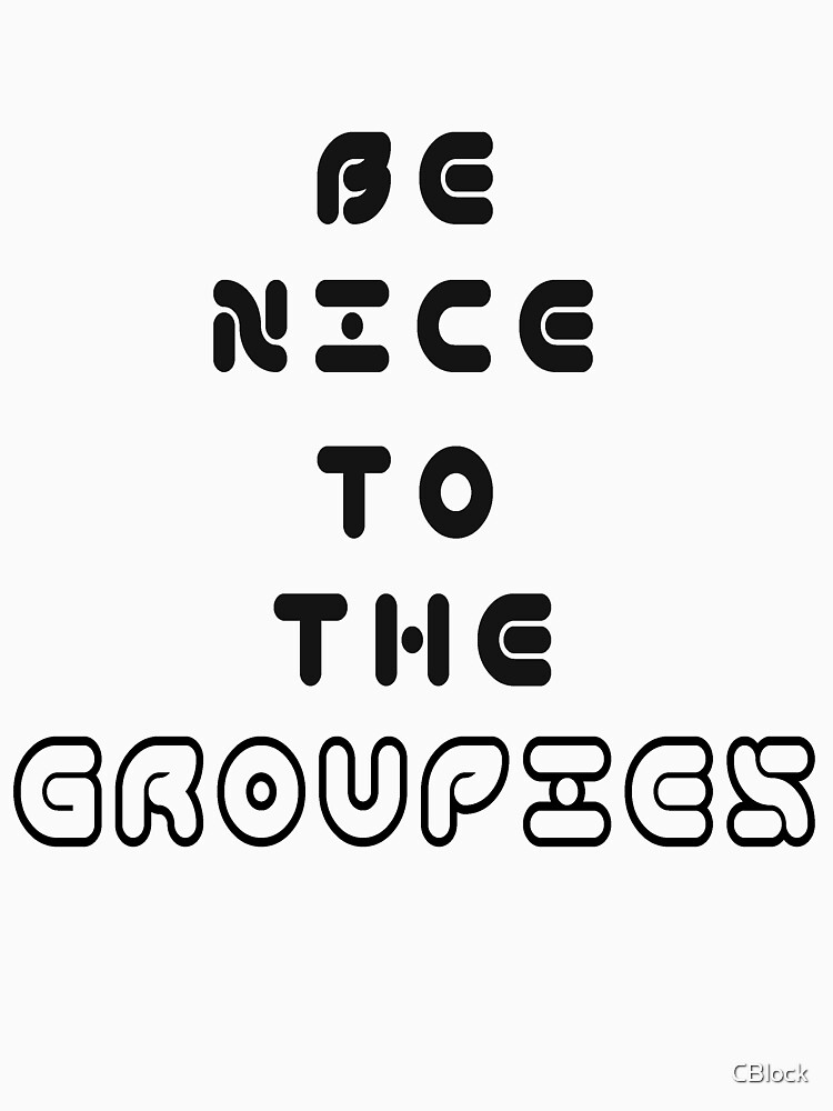 The Groupies by CBlock