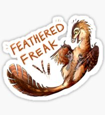 Feathered Freak Sticker