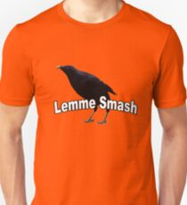 Lemme Smash Unisex T-Shirt