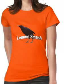 Lemme Smash Womens Fitted T-Shirt