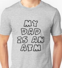 f098c0a1 My dad is an Atm Slim Fit T-Shirt